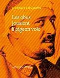 """Afficher """"Obus jouaient à pigeon vole (Les)"""""""