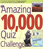 The Amazing 10,000 Quiz Challenge, Roy Preston and Sue Preston, 1554071178