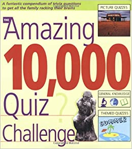 Buy The Amazing 10, 000 Quiz Challenge Book Online at Low Prices in