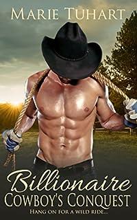 Billionaire Cowboy's Conquest by Marie Tuhart ebook deal