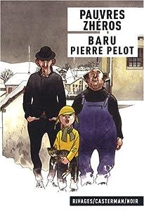 vignette de 'Pauvres zhéros (Pierre Pelot)'