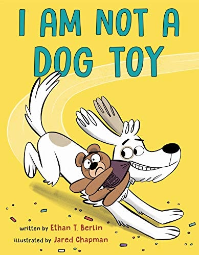 Book Cover: I Am Not a Dog Toy