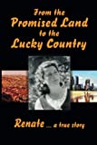 From the Promised Land to the Lucky Country, Renate, 1419633074