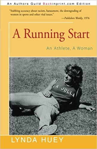 A Running Start An Athlete Woman Lynda Huey 9781491759219 Amazon Books