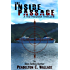 The Inside Passage: Ted Higuera Thriller #1 (Ted Higuera Series)