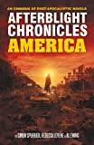 The Afterblight Chronicles Omnibus: America, Simon Spurrier, 1907992146