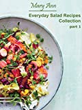 Everyday Salad Recipes Collection Part 1