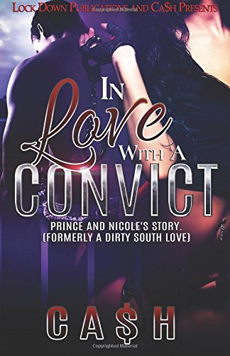 In Love With a Convict: Prince and Nicole's Story