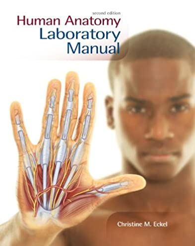 amazon com human anatomy lab manual 9780073525662 christine m rh amazon com human anatomy laboratory manual answer key human anatomy laboratory manual wiley
