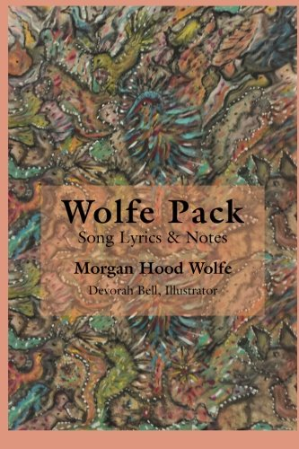 Wolfe Pack: Song Lyrics & Notes by the Band pdf epub