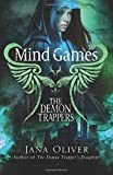 Mind Games: A Demon Trappers Novel (Volume 5)
