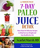 14 day juice cleanse - 7-day Paleo Juice Detox and Cookbook: More than 40 Delicious Recipes to Help You Lose Weight and Stay Healthy for Life