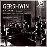 Gershwin by Grofé: Original Orchestrations & Arrangements