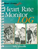 Heart Rate Monitor Log to Heart Zone Training, Sally Edwards, 0970013035