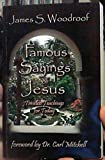 img - for Famous Sayings of Jesus: Timeless Teachings for Today book / textbook / text book