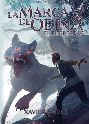 La marca de Odin: El despertar: Edicion LITE: Volume 1 Tapa blanda – 4 sep 2013 Mr Xavier Marce Mr Michael Komarck Createspace Independent Pub 1501039180
