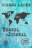 Sierra Leone Travel Journal: Notebook 120 Pages 6x9 Inches - Vacation Trip Planner Travel Diary Farewell Gift Holiday Planner