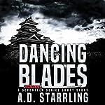 Dancing Blades: A Seventeen Series Short Story #2 | AD Starrling