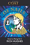 Coat of Nails, Rich Hughes, 1480218413