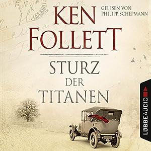 Sturz der Titanen (Die Jahrhundert-Saga 1) Audiobook