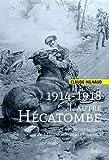 1914-1918 L'autre hécatombe - Enquête sur la perte de 1 140 000 chevaux et mulets