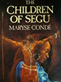 The Children of Segu, Maryse Condé, 0670829811