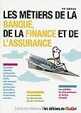 Les métiers de la banque, de la finance et de l'assurance 14e édition