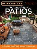 patio design ideas Black & Decker Complete Guide to Patios - 3rd Edition: A DIY Guide to Building Patios, Walkways & Outdoor Steps