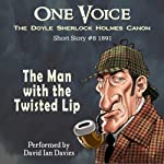 The Man with the Twisted Lip | Arthur Conan Doyle