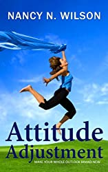 Attitude Adjustment - Make Your Whole Outlook Brand New