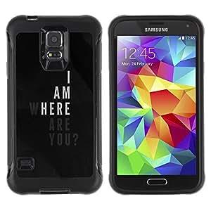 LASTONE PHONE CASE / Suave Silicona Caso Carcasa de Caucho Funda para Samsung Galaxy S5 SM-G900 / where I am love poster quote black white