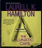 The Lunatic Cafe (Anita Blake, Vampire Hunter)