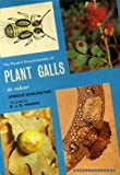 The pocket encyclopaedia of plant galls in colour ([The Blandford colour series])