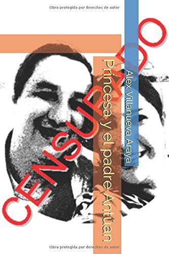 Princesa Y El Padre Antan Ebook Alex Villanueva Araya Pdf