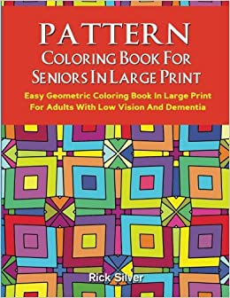 Amazon.com: Pattern Coloring Book For Seniors In Large Print ...