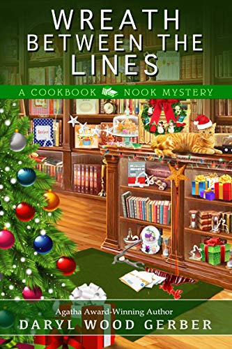 Wreath Between the Lines (A Cookbook Nook Mystery 7) by [Gerber, Daryl Wood]