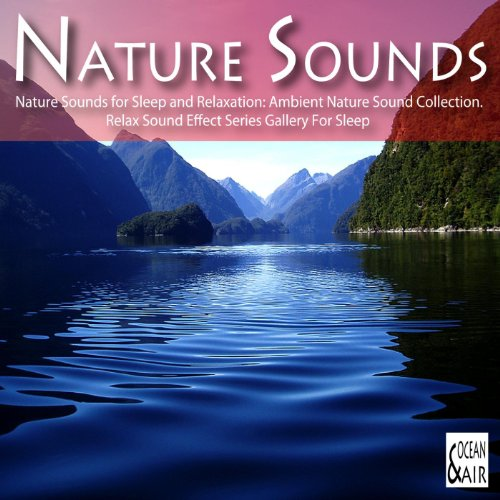 nature sounds sleep relax relaxation ambient music series collection sound night amazon stream running effect listen