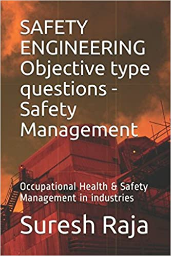 SAFETY ENGINEERING (Safety Management) Objective type questions