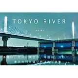 TOKYO RIVER