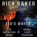 Zed's World: Books One and Two Audiobook by Rich Baker Narrated by S.W. Salzman