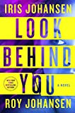 Look Behind You: A Novel (Kendra Michaels)
