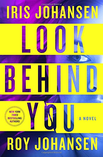 Image of Look Behind You: A Novel (Kendra Michaels)