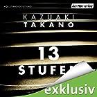 13 Stufen Hörbuch von Kazuaki Takano Gesprochen von: Sascha Rotermund