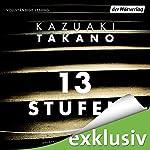 13 Stufen | Kazuaki Takano