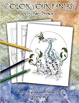 color your fantasy coloring book amy brown 9781533186560 amazoncom books - Fantasy Coloring Book