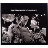 Disco Discharge: Mondo Disco