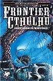 Frontier Cthulhu, William Jones, 1568822197
