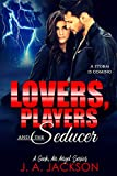 Lovers, Players & The Seducer: Contemporary Romance Seduction! The Storm is Coming (A Geek An Angel)
