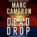 Dead Drop: A Jericho Quinn Thriller Hörbuch von Marc Cameron Gesprochen von: Luke Daniels