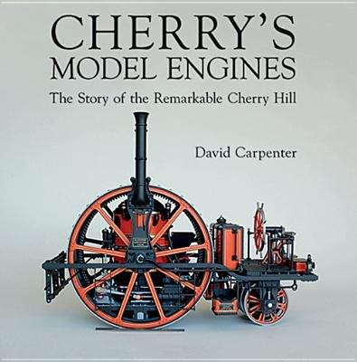 Cherry's Model Engines[CHERRYS MODEL ENGINES][Hardcover] PDF